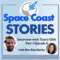 Coverart Picture for Episode 8 of Space Coast Stories Interview with Travis Gibb Part 1