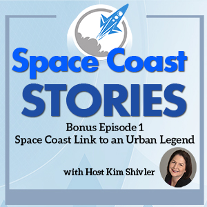Bonus Episode 1 - A Space Coast's Tie to an Urban Legend