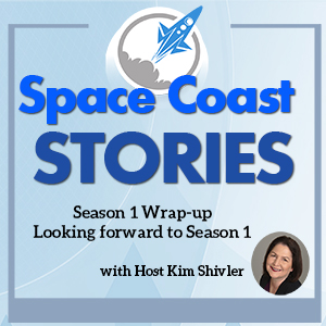 Space Coast Stories coverart for Season 1 Wrap-up Episode