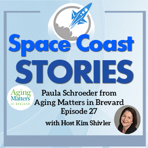 Interview 27 Paula Schroeder from Aging Matters in Brevard